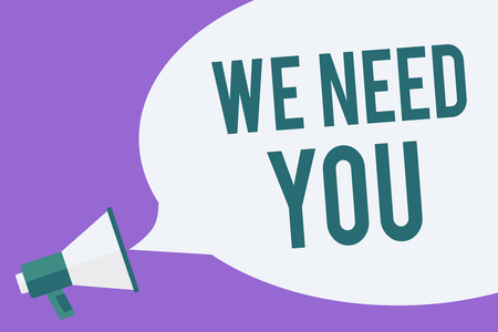 Writing note showing We Need You. Business photo showcasing Employee Help Need Workers Recruitment Headhunting Employment Megaphone loudspeaker speech bubble important message speaking loud Stockfoto