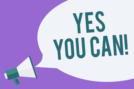 Writing note showing Yes You Can. Business photo showcasing Positivity Encouragement Persuade Dare Confidence Uphold Megaphone loudspeaker speech bubble important message speaking loud