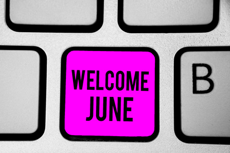 Conceptual hand writing showing Welcome June. Business photo text Calendar Sixth Month Second Quarter Thirty days Greetings Keyboard purple key Intention create computer reflection document