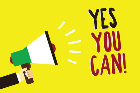 Text sign showing Yes You Can. Conceptual photo Positivity Encouragement Persuade Dare Confidence Uphold Man holding megaphone loudspeaker yellow background message speaking loud