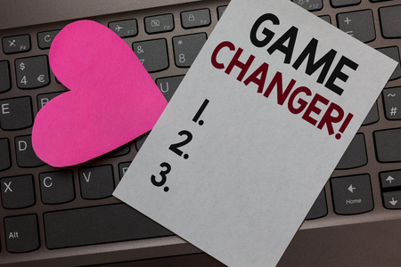 Handwriting text Game Changer. Concept meaning Sports Data Scorekeeper Gamestreams Live Scores Team Admins Paper Romantic lovely message Heart Keyboard Type computer Good feelings