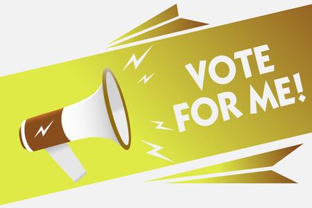 Texte de l'écriture écrit Vote pour moi. Signification du concept de campagne pour une position du gouvernement dans les prochaines élections haut-parleur mégaphone bulle message important parlant à haute voix Banque d'images - 107283648