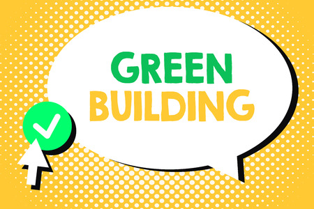 Conceptual hand writing showing Green Building. Business photo text A structure that is environmentally responsible Sustainable.