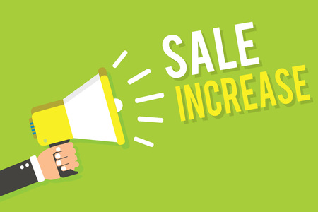 Conceptual hand writing showing Sale Increase. Business photo text Average Sales Volume has Grown Boost Income from Leads Man holding megaphone loudspeaker green background speaking loud