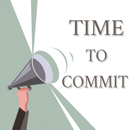 Writing note showing Time To Commit. Business photo showcasing Engagement or obligation that restricts freedom of action.