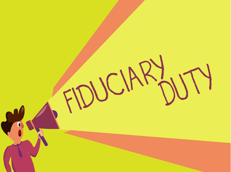 Handwriting text writing Fiduciary Duty. Concept meaning A legal obligation to act in the best interest of other. Stock Photo