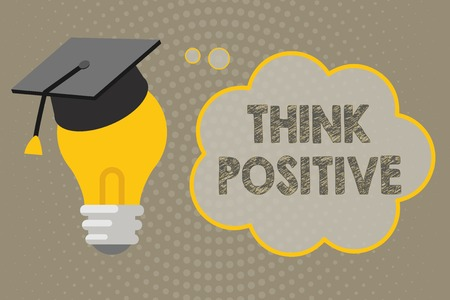 Handwriting text writing Think Positive. Concept meaning The tendency to be positive or optimistic in attitude.