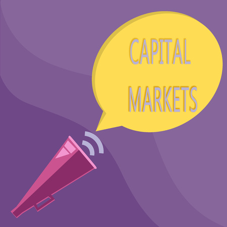 Text sign showing Capital Markets. Conceptual photo Allow businesses to raise funds by providing market security. Stock Photo