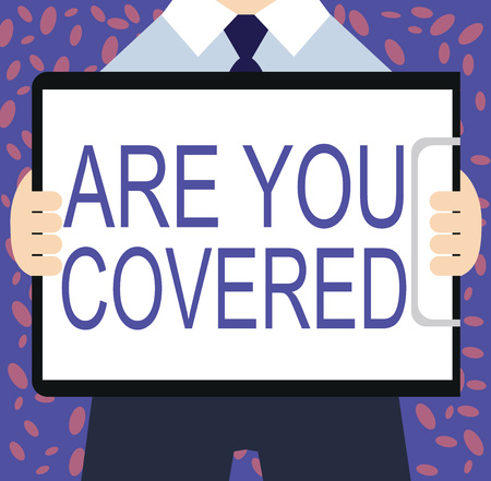 Writing note showing Are You Covered. Business photo showcasing Asking about how medications are covered by your plan. 版權商用圖片 - 107618861