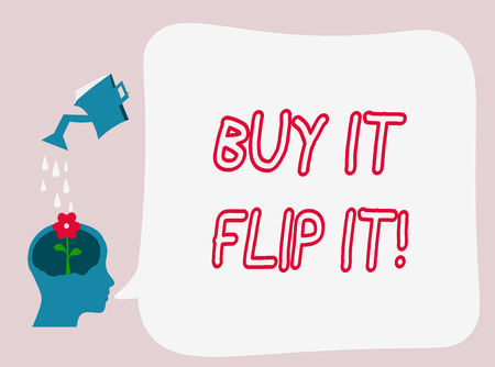 Text sign showing Buy It Flip It. Conceptual photo Buy something fix them up then sell them for more profit.