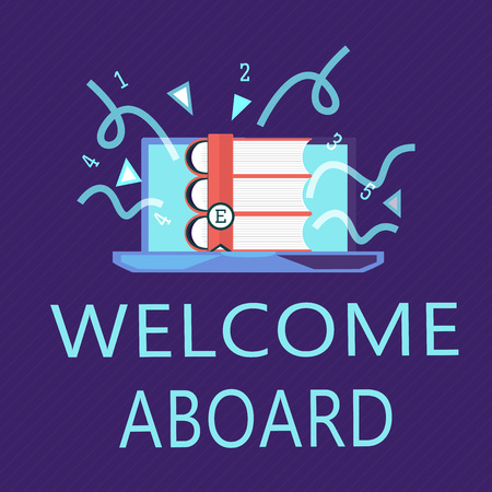 Writing note showing Welcome Aboard. Business photo showcasing Expression of greetings to a person whose arrived is desired.