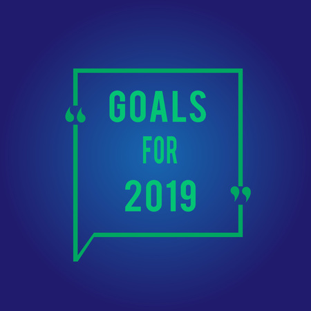 Word writing text Goals For 2019. Business concept for The following things you want to have and achieve in 2019. 写真素材