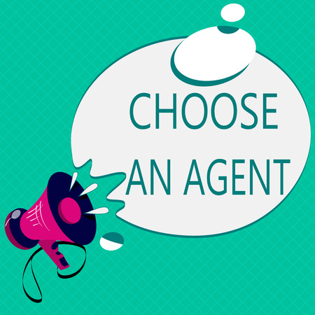 Conceptual hand writing showing Choose An Agent. Business photo text Choose someone who chooses decisions on behalf of you.