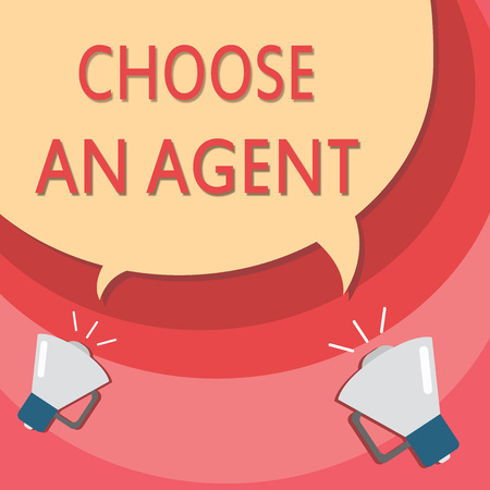 Handwriting text writing Choose An Agent. Concept meaning Choose someone who chooses decisions on behalf of you. 版權商用圖片