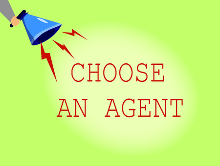 Conceptual hand writing showing Choose An Agent. Business photo showcasing Choose someone who chooses decisions on behalf of you. Фото со стока - 107650866