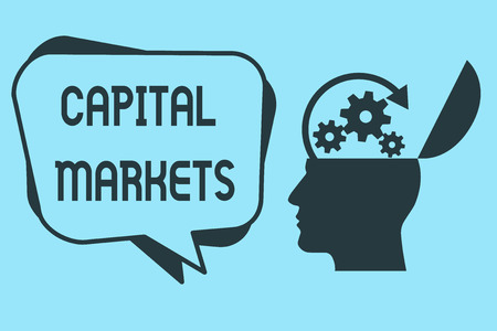 Word writing text Capital Markets. Business concept for Allow businesses to raise funds by providing market security. Stock Photo