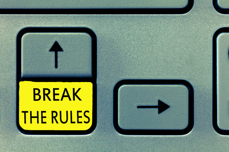 Writing note showing Break The Rules. Business photo showcasing To do something against formal rules and restrictions. Stock Photo
