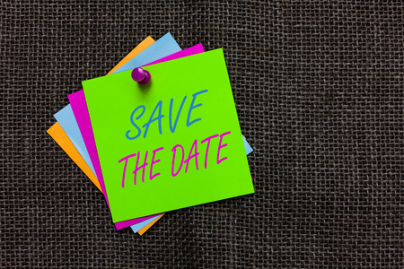 Word writing text Save The Date. Business concept for Systematized events Scheduled activity Recorded Filed Paper notes Important reminders Communicate ideas messages Jute background