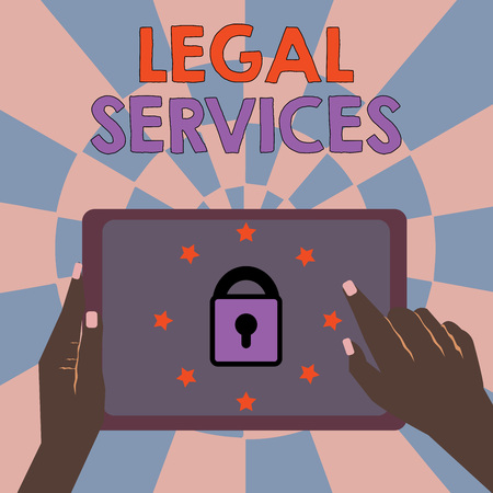 Text sign showing Legal Services. Conceptual photo Providing access to justice Fair trial Law equality.