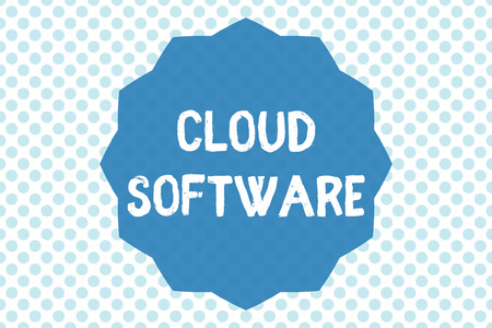 Writing note showing Cloud Software. Business photo showcasing Programs used in Storing Accessing data over the internet.