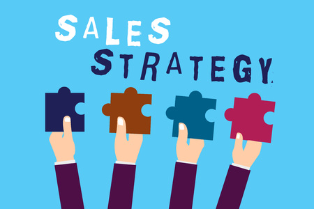 Text sign showing Sales Strategy. Conceptual photo Plan for reaching and selling to your target market Marketing.