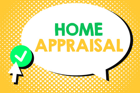 Conceptual hand writing showing Home Appraisal. Business photo text Determines the real worth and the Evaluation of property. Stock Photo