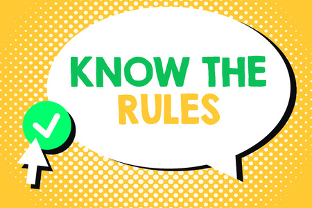 Conceptual hand writing showing Know The Rules. Business photo text Learn the accepted principle or instructions to follow. Stock Photo