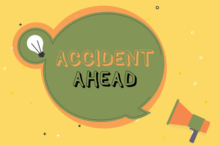 Conceptual hand writing showing Accident Ahead. Business photo text Unfortunate event Be Prepared Detour Avoid tailgating.