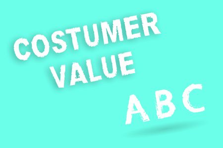 Text sign showing Costumer Value. Conceptual photo Amount of benefits which clients get from purchasing products. 版權商用圖片