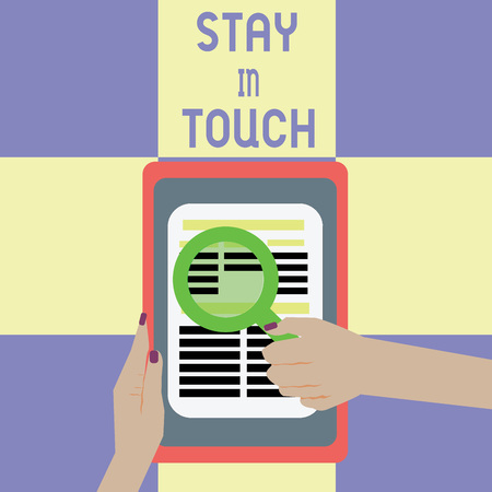 Conceptual hand writing showing Stay In Touch. Business photo showcasing Keep Connected thru Phone Letters Visit Email Social Media.