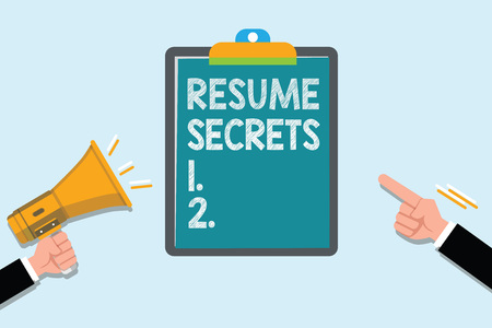 Conceptual hand writing showing Resume Secrets. Business photo text Tips on making amazing curriculum vitae Standout Biography.