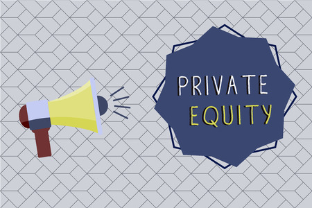 Word writing text Private Equity. Business concept for Capital that is not listed on a public exchange Investments.