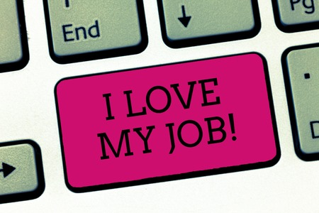 Conceptual hand writing showing I Love My Job. Business photo showcasing Enjoying the daily tasked assigned Contented on the occupation.
