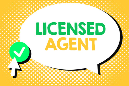 Conceptual hand writing showing Licensed Agent. Business photo text Authorized and Accredited seller of insurance policies.