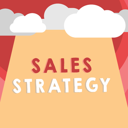 Handwriting text writing Sales Strategy. Concept meaning Plan for reaching and selling to your target market Marketing.