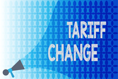 Word writing text Tariff Change. Business concept for Amendment of Import Export taxes for goods and services.