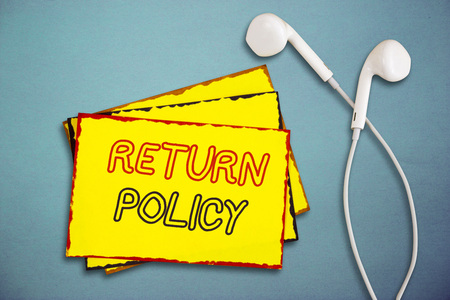Word writing text Return Policy. Business concept for Tax Reimbursement Retail Terms and Conditions on Purchase.