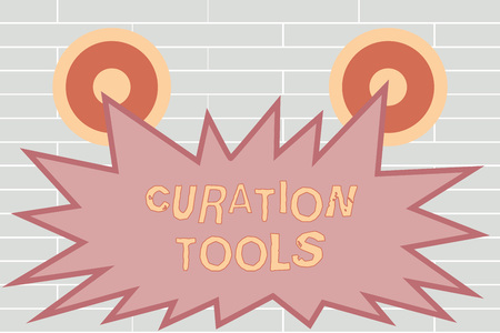 Handwriting text writing Curation Tools. Concept meaning Software used in gathering information relevant to a topic. Stock Photo
