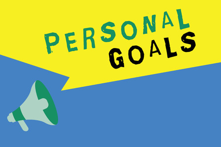 Word writing text Personal Goals. Business concept for Target set by a person to influence his efforts Motivation.
