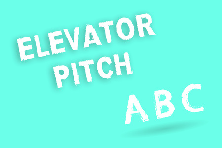Text sign showing Elevator Pitch. Conceptual photo A persuasive sales pitch Brief speech about the product.