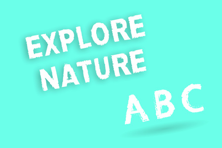 Text sign showing Explore Nature. Conceptual photo Discovering the countryside Enjoying the wildlife Travel. Stock Photo