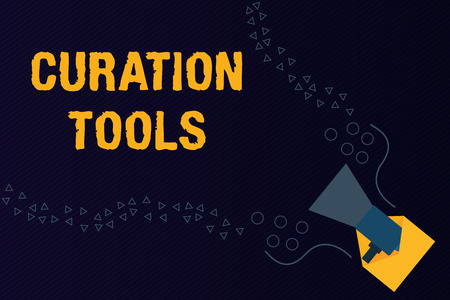 Text sign showing Curation Tools. Conceptual photo Software used in gathering information relevant to a topic.