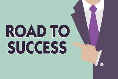 Text sign showing Road To Success. Conceptual photo studying really hard Improve yourself to reach dreams wishes. Standard-Bild