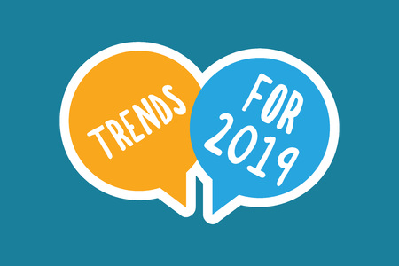 Writing note showing Trends For 2019. Business photo showcasing list of things that got popular very quickly in this year. 版權商用圖片