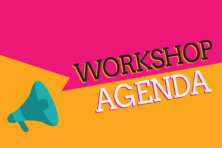 Text sign showing Workshop Agenda. Conceptual photo helps you to ensure that your place stays on schedule.