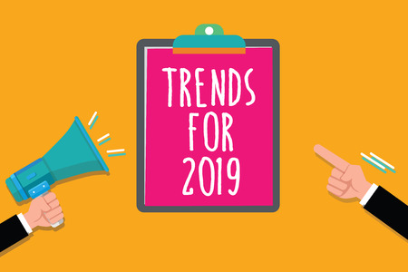 Writing note showing Trends For 2019. Business photo showcasing list of things that got popular very quickly in this year. Stock Photo