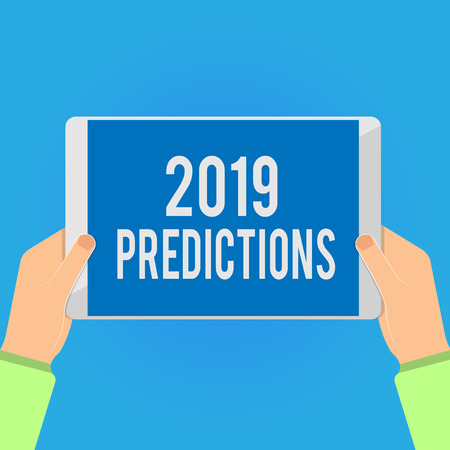 Writing note showing 2019 Predictions. Business photo showcasing list of things you feel that going to happen without proof.