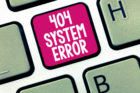 Conceptual hand writing showing 404 System Error. Business photo showcasing message appears when website is down and cant be reached.