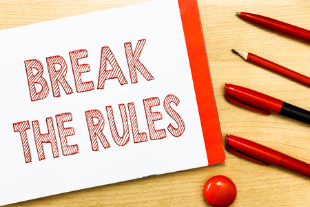 Handwriting text writing Break The Rules. Concept meaning To do something against formal rules and restrictions. Banque d'images - 107716257