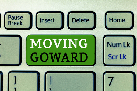 Word writing text Moving Goward. Business concept for Towards a Point Move on Going Ahead Further Advance Progress.